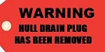 Hull Drain Warning Plug Tag